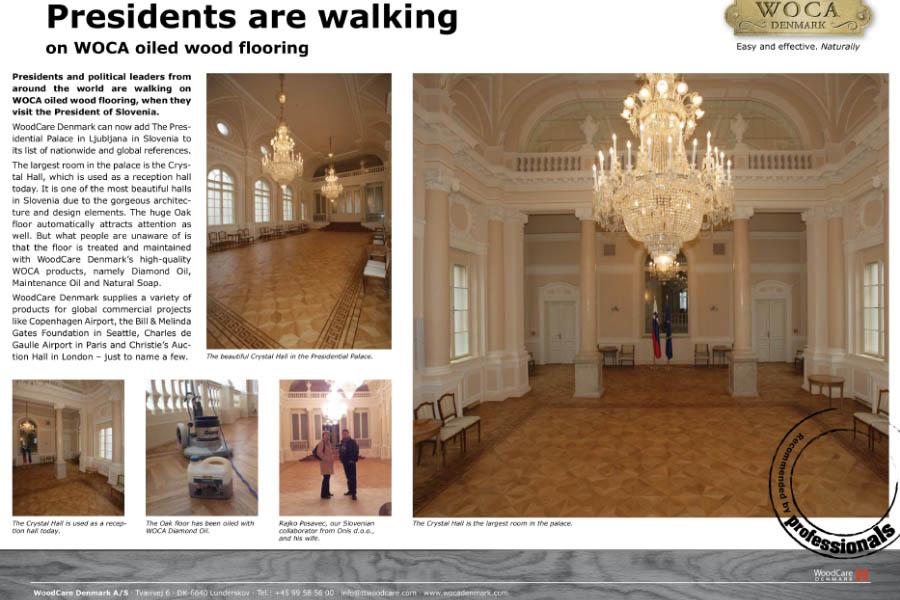 Presidents are walking on WOCA oiled wood flooring